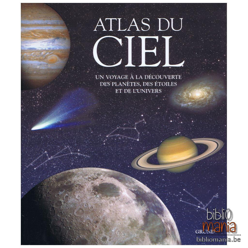 Atlas du ciel. Un voyage à la découverte des planètes et de l'univers - Adriana Rigutti, Collectif