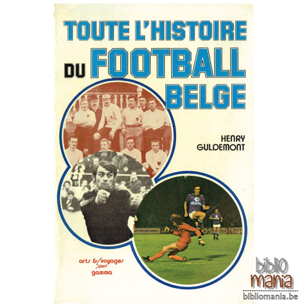 Toute l'histoire du football belge