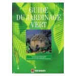 Guide du jardinage vert
