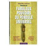 Découvrez les fabuleux pouvoirs du Pendule Universel