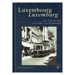 Luxembourg ...une ville, un tram. Luxemburg ...eine Stadt, eine Straẞenbahn