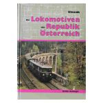 Die Lokomotiven der Republik Österreich