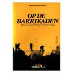 Op de barrikaden : Het verhaal van de Vlaamse Natie in wording