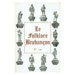 Le Folklore Brabançon - Histoire et vie populaire, n° 140