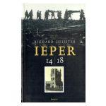 Ieper 14-18 : Een bezoek aan «Ypres Salient»