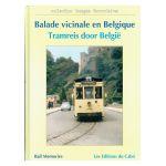 Balade Vicinale en Belgique / Tramreis door België