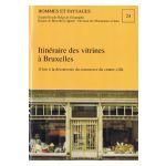 Hommes et Paysages : Itinéraire des vitrines à Bruxelles
