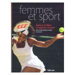 Femmes et sport : Regards sur les athlètes, les supportrices, et les autres