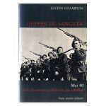 Guerre du Sanglier. Mai 40 : Les chasseurs ardennais au combat
