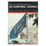 Do something, General! Chronique de Bosnie-Herzgovine 12 juillet 1993 - 24 janvier 1994