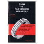 Essai de Radiesthésie vibratoire