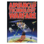 An illustrated examination of Advanced Technology Warfare