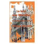 Le brol aux Marolles: traminot-polar zwanzé
