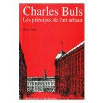 Charles Buls : Les principes de l'art urbain