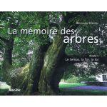 La mémoire des arbres - Tome 1 : Le temps, la foi, la loi