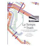 Le Temps du Train : 175 ans de chemins de fer en Belgique - 75e anniversaire de la SNCB