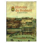 Histoire du Brabant du duché à nos jours