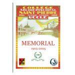 Collège Archiépiscopal Saint-Pierre, Uccle : Memorial 1905 - 2005