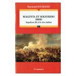 Magenta et Solferino (1859) : Napoléon III et le rêve italien