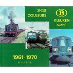 SNCB Couleurs 1961 - 1970 Kleuren NMBS