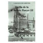 La Bataille des Ardennes : La fin de la 6e Armée Panzer SS, tome 2