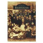 Bastogne : Mémoire en Images