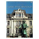 Bruxelles, Ville d'Art et d'Histoire: Le quartier Notre-Dame-aux-Neiges