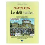 Napoléon le défi italien - la Campagne d'Italie de 1796