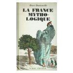 La France mythologique