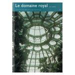 Bruxelles, Ville d'Art et d'Histoire: Le domaine royal de Laeken