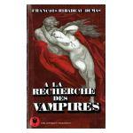 A la recherche des Vampires