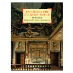Architecture du XVIIIe en Belgique : Baroque tardif - rococo - néo-classicisme