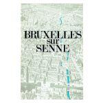 Bruxelles sur Senne