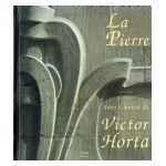 La Pierre dans l'oeuvre de Victor Horta
