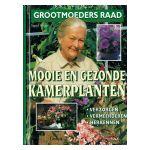 Grootmoeders raad - Mooie en gezonde kamerplanten