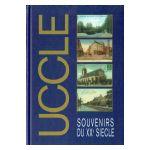 Uccle: Souvenirs du XXe siècle