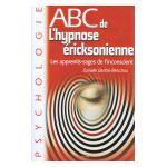 ABC de l'hypnose éricksonienne