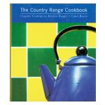 The Country Range Cookbook : Creative Cooking on Kitchen Ranges