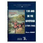 150 ans de vie givetoise (1789-1940)