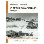 Décembre 1944 - Janvier 1945. La bataille des Ardennes: Bastogne