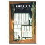 Bruxelles Architectures de 1950 à aujourd'hui