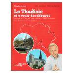 La Thudinie et la route des abbayes