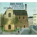 Brussel gezien door de naïeve schilders