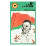 Ici Radio Katanga... 1960 - 1961