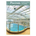 Bruxelles, Ville d'Art et d'Histoire: Piscines et bains publics à Bruxelles