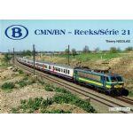 B CMN/BN - Reeks / Série 21
