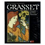 Grasset, Pionnier de l'Art Nouveau