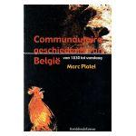 Communautaire geschiedenis van België: van 1830 tot vandaag