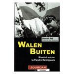 Walen Buiten: Révélations sur la Flandre flamingante