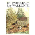 En parcourant la Wallonie